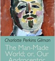 The-Man-Made-World-by-Charlotte-Perkins-Gilman