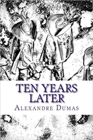 Ten years later by Alexandre Duma