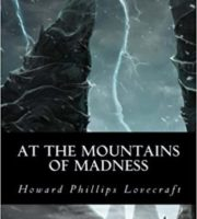 At the Mountains of Madness by Howard Phillips Lovecraft