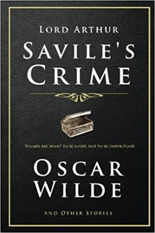 Crime of lord Arthur Savile by Oscar Wilde