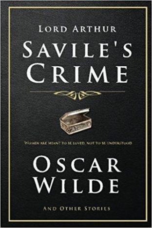 Crime of lord Arthur Savile by Oscar Wilde