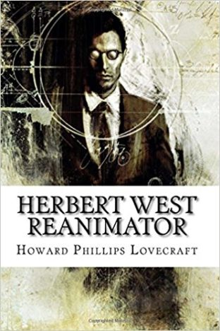 Herbert-West-Reanimator-by-Howard-Phillips-Lovecraft