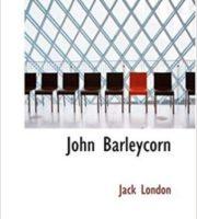 John Barleycorn by Jack London