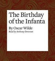Oscar Wilde. Birthday of the Infanta