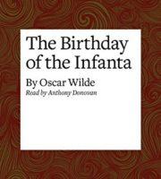 Oscar Wilde. Birthday of the Infanta