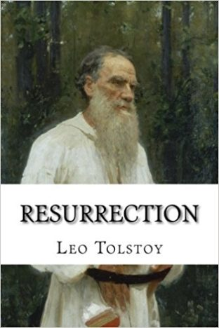 Resurrection by Leo Tolstoy