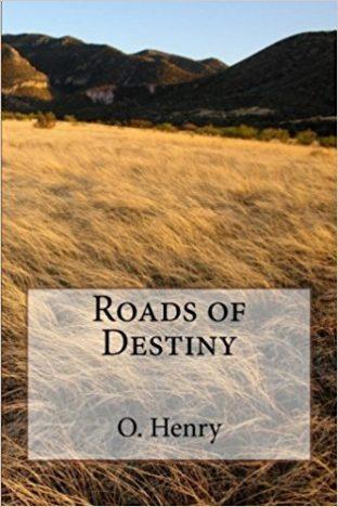 Roads-of-Destiny-by-O.-Henry