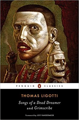 Songs-of-a-Dead-Dreamer-and-Grimscribe-by-Thomas-Ligotti