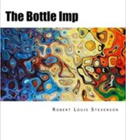The Bottle Imp by Robert Louis Stevenson