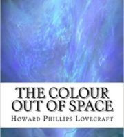 The Colour Out of Space by Howard Phillips Lovecraft