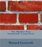 The Shadow Over Innsmouth by Howard Phillips Lovecraf