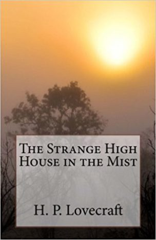 The-Strange-High-House-in-the-Mist.-by-Howard-Phillips-Lovecraft