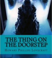 The-Thing-on-the-Doorstep-by-Howard-Phillips-Lovecraft
