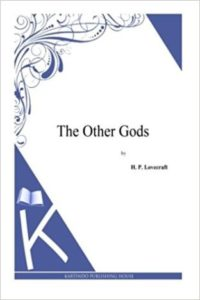 The-other-gods-by-Howard-Phillips-Lovecraft