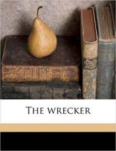 The wrecker by Robert Louis Stevenson