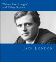 When God Laughs by Jack London