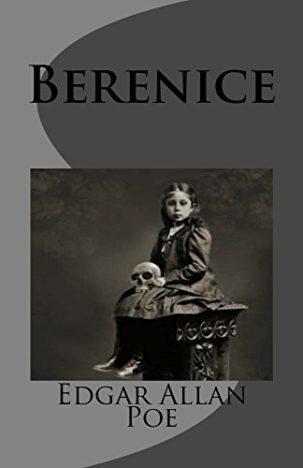 Berenice-by-Edgar-Allan-Poe