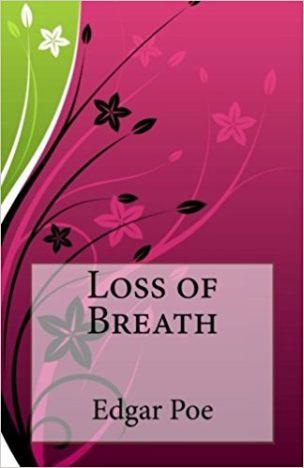 Loss-of-Breath-by-Edgar-Allan-Poe