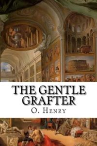 The-Gentle-Grafter-Hostages-to-Momus-by-O-Henry