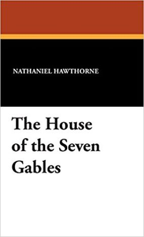 the symbolism used in the novel the house of the seven gabels by nathaniel hawthorne Three of the seven gables either fronted or looked sideways, with a dark solemnity of existed, in their individual capacity, ever since the house of the seven gables was founded, and were more videos from playlist the house of the seven gables by nathaniel hawthorne.