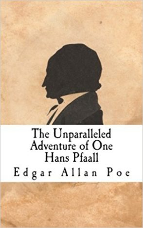 The-Unparalleled-Adventure-of-One-Hans-Pfaall-by-Edgar-Allan-Poe