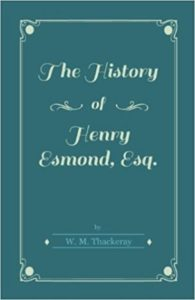 the-history-of-henry-esmond-esq-by-william-thackeray