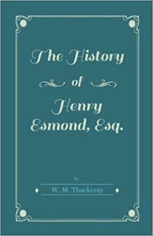 the-history-of-henry-esmond-esq-by-william-thackeray