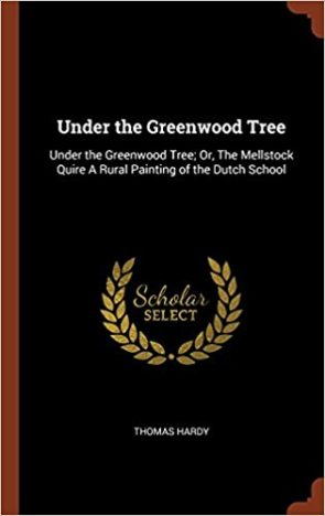 Under-the-Greenwood-Tree-or-The-Mellstock-Quire-by-Thomas-Hardy.