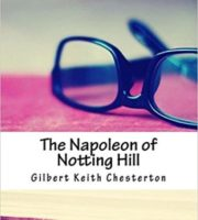 The-Napoleon-of-Notting-Hill-by-Gilbert-Keith-Chesterton
