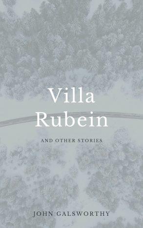 The-Villa-Rubein-by-John-Galsworthy