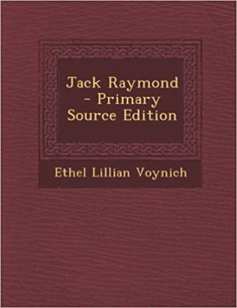 The Jack Raymond by Ethel Lilian Voynich