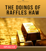 The-Doings-of-Raffles-Haw-by-Arthur-Conan-Doyle