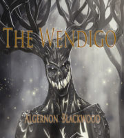 The-Wendigo-by-Algernon-Blackwood